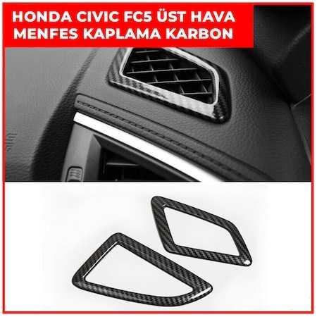 Honda Civic FC5 Üst Hava Menfez Kaplama (KARBON) 2016-2020
